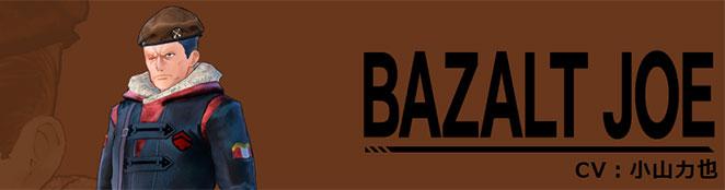 BAZALT JOE