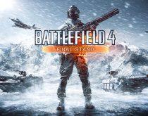BF4:第5弾DLC「Final Stand」のPS4版が無料配信!4つのマップと3つの武器など